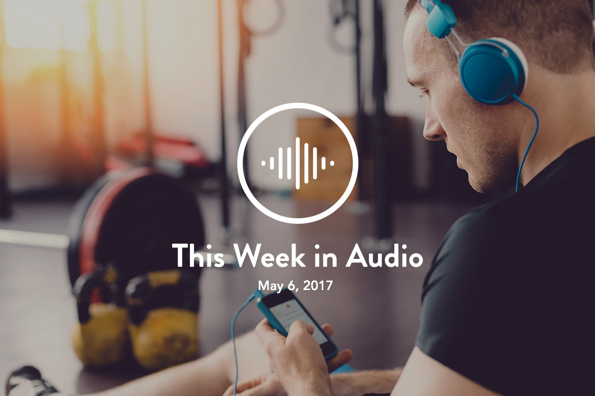 This Week In Audio May 6th